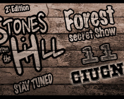 STONES FROM THE HILL 2°Edition – Forest Secret Show